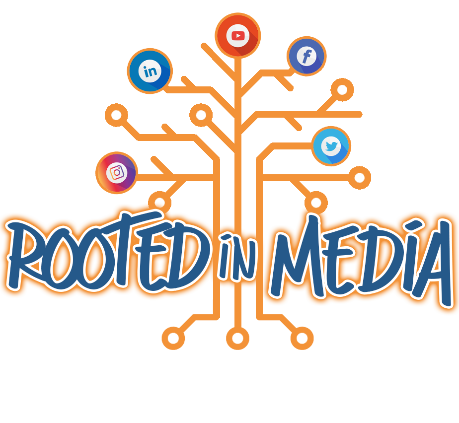 Rooted In Media